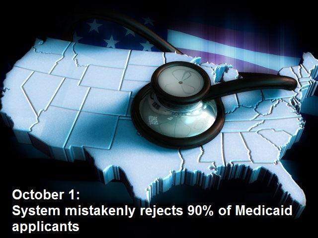 But that wasn't the only problem on the initial day. Most Medicaid applicants were rejected.
