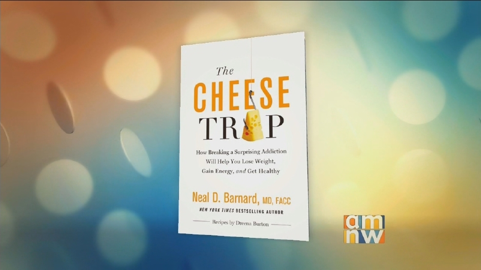 "Neal Barnard, MD: ""The Cheese Trap"""