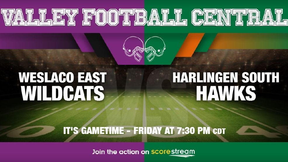 Listen Live: Weslaco East Wildcats vs. Harlingen South Hawks