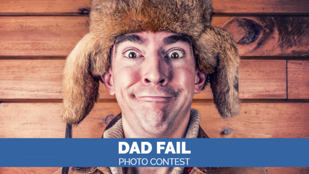 'Dad Fail' Photo Contest