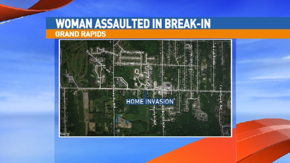 Grand Rapids woman sexually assaulted in home invasion WWMT
