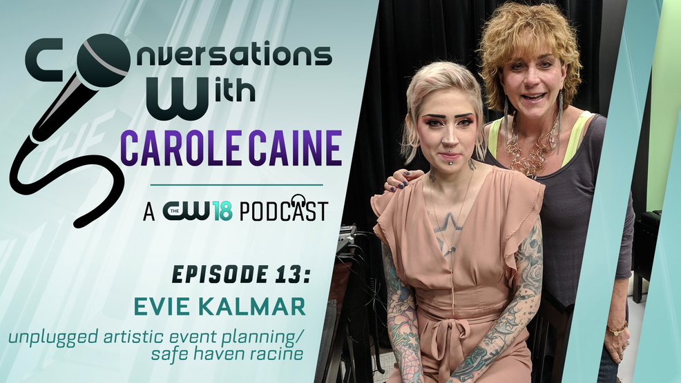 Conversations With Carole Caine | Episode 13: Evie Kalmar